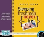Sleeping Freshmen Never Lie by David Lubar (CD-Audio, 2015)