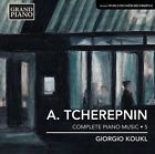 Alexander Tcherepnin: Complete Piano Music, Vol. 5 (CD, Feb-2014, Grand Piano)