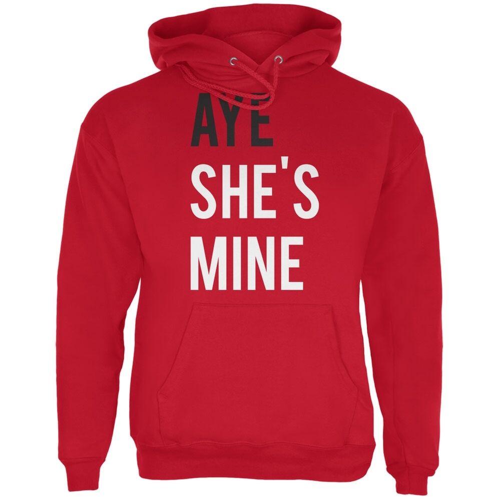 Valentine's Day AYE She's Mine ROT Adult Hoodie
