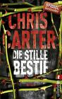 Die stille Bestie von Chris Carter (2015, Taschenbuch)