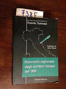 Rodolfo-TOMMASI-DIZIONARIO-RAGIONATO-DEGLI-SCRITTORI-ITALIANI-DEL-039-900-2004