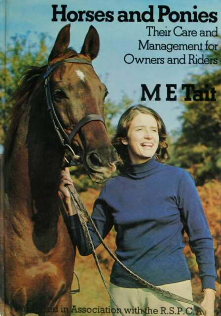 Horses and Ponies: Their Care and Management for Owners and Riders, Margaret Eve