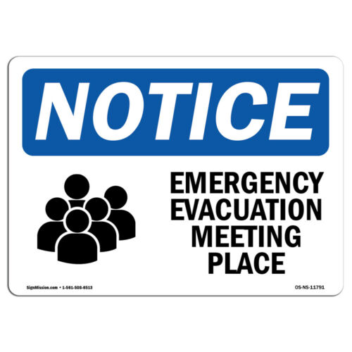 Emergency Evacuation Meeting Place Sign With SymbolHeavy Duty OSHA Notice