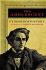 The Adolescent by Fyodor Dostoevsky (Paperback, 2004)