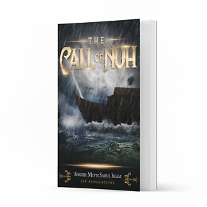 The Call of Nuh by Shaykh Mufti Saiful Islam