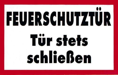 Schild 20 x 15 cm robust wetterfest Feuerschutztuer Tuer stets schließen 308535