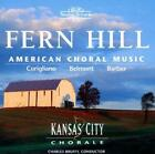 Fern Hill - American Choral Music - Charles Bruffy, Kansas City Chorale
