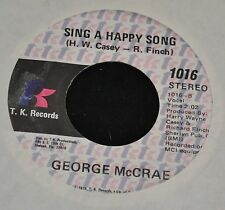 George McCrae T.K. Records 1016 Honey I and Sing A Happy Song