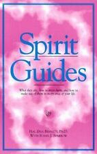 Spirit Guides : What They Are, How to Meet Them, & How to Make Use of Them in Ev