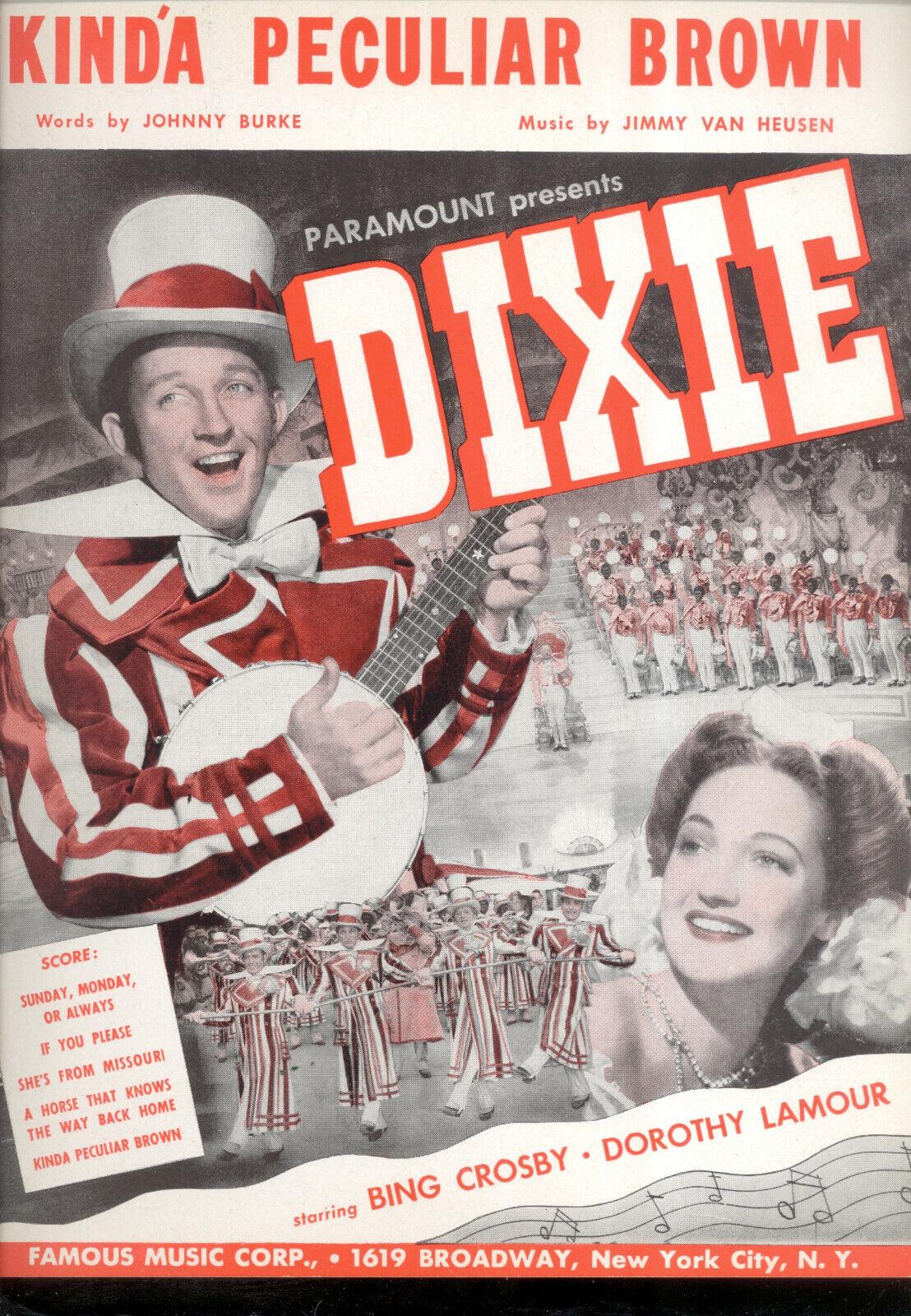 Dixie Notenblatt   Kind' A Eigenartige Braun   Bing Crosby DGoldthy