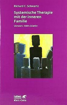 Systemische Therapie mit der inneren Familie von Richard... | Buch | Zustand gut