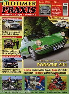 Oldtimer Praxis 2011 1/11 Alfa 164 Morini 500 Sei Motom 50 Porsche 911e Willys Letzter Stil Automobilia Bücher