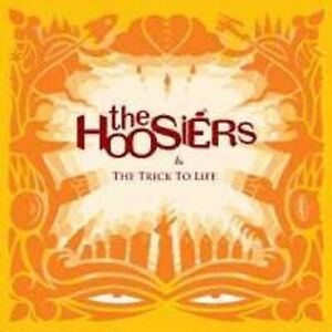 THE-HOOSIERS-034-THE-TRICK-TO-LIFE-034-CD-NEUWARE