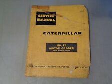 Caterpillar Service Manual Motor Grader No 12
