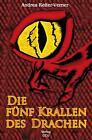 Die fünf Krallen des Drachen von Andrea Reiter-Verner (2011, Taschenbuch)