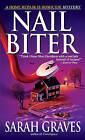 Nail Biter by Sarah Graves (Paperback / softback)