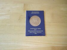 William Penn 325th Birthday Medal, Continental Bank & Philadelphia Convention