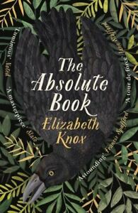 Absolute Book by Elizabeth Knox