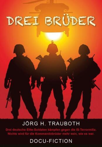 1 von 1 - Drei Brüder von Jörg H. Trauboth (2015, Gebundene Ausgabe)