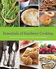 Essentials of Southern Cooking: Techniques and Flavors of a Classic American Cuisine by Damon Fowler (Hardback, 2013)