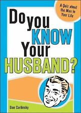 Do You Know Your Husband?: A Quiz about the Man in Your Life Carlinsky, Dan Pape