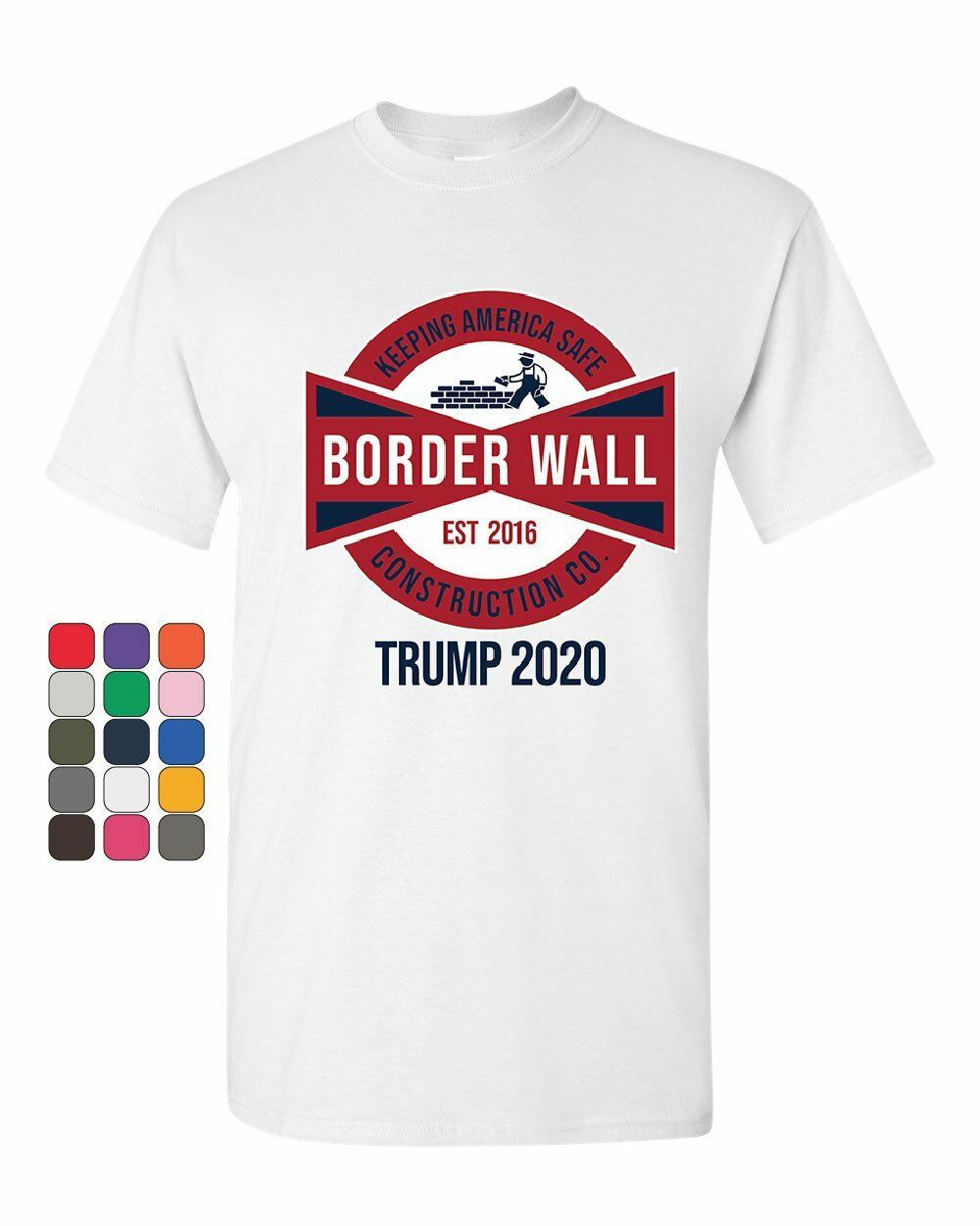 Best Wall Safes 2020 Border Wall Keep America Safe T Shirt Trump For President 2020
