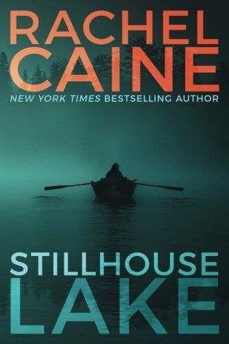 Stillhouse Lake (Stillhouse Lake Series Book 1) By Rachel Caine (Paperback Book)