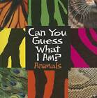 Can You Guess What I Am?: Animals by J P Percy (Hardback, 2013)