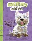 Mudball Molly by Shelley Sateren (Paperback, 2015)