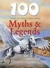 100 Things You Should Know about Myths & Legends by Fiona MacDonald (Hardback, 2010)