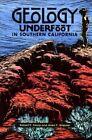 Geology Underfoot in Southern California by Sharp, Robert P Sharp, Allen F Glazner, Richard (Paperback / softback, 1996)