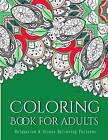 Coloring Books for Adults 16: Coloring Books for Adults: Stress Relieving Patterns by V Art, Tanakorn Suwannawat, Coloring Books For Adults (Paperback / softback, 2015)