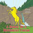 A Horse Of A Different Color by KC Dunlap (Paperback, 2013)