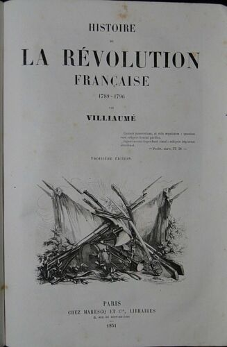 BOOK HISTORY OF THE REVOLUTION FRANCAISE VILLIAUME MARESCQ AND CIE 1851 B1730