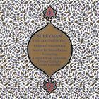 Suleyman the Magnificent by Brian Keane (New Age) (CD, Jul-2005, Celestial Harmonies)