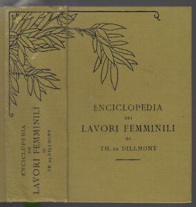 DE-DILLMONT-THERESE-ENCICLOPEDIA-DEI-LAVORI-FEMMINILI-DE-DILLMONT-S-D-L3208