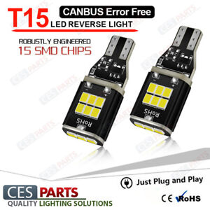2x T15 Bulbs 15smd W16W Reverse LED White 6000K Canbus BMW 1 Series E87 07-12