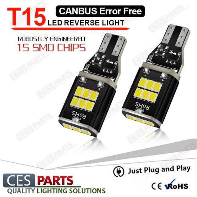 2x T15 Bulbs 15smd W16W Reverse LED White 6000K Canbus Toyota FJ Cruiser 06-16