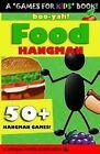 Boo-Yah! Food Hangman by Walapie Media (Paperback / softback, 2014)