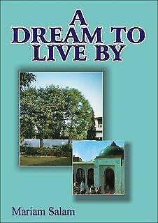 A Dream to Live By by Salam, Mariam