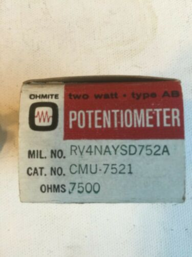 OHMITE 7500 Ohm 2 Watt Potentiometer Brand New In Box