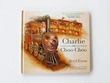 Charlie the Choo-Choo by Beryl Evans (2016, Picture Book)