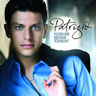 Forever Begins Tonight [2007] by Patrizio Buanne (CD, Apr-2007, Universal)