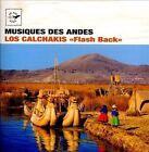 Flash Back * by Los Calchakis (CD, May-2012, Air Mail Music)