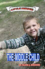 The Middle Child by Dr Valerie a Beauchene, Valerie A Beauchene (Paperback / softback, 2010)