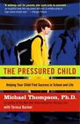 The Struggling Child: Helping Your Child Find Success in School and Life / Michael G. Thompson with Teresa H. Barker by Michael Thompson, Teresa Barker (Paperback, 2005)