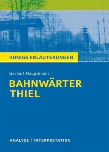 1 von 1 - @@Top Neuwertig Königs Erläuterungen Bahnwärter Thiel von Gerhart Hauptmann