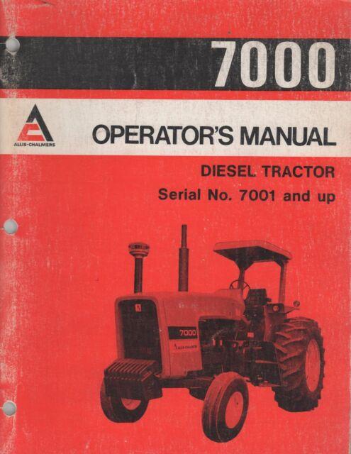 Allis Chalmers 7000 Diesel Tractor Operator's Manual