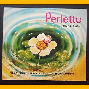 Les-Albums-du-Pere-Castor-PERLETTE-GOUTTE-D-039-EAU-Marie-Colmont-Gerda-Muller-1982