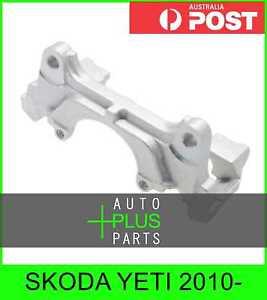 Fits SKODA YETI 2010- - Support Front Brake Caliper